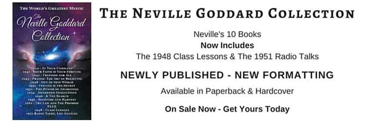 Neville Goddard Out of This World