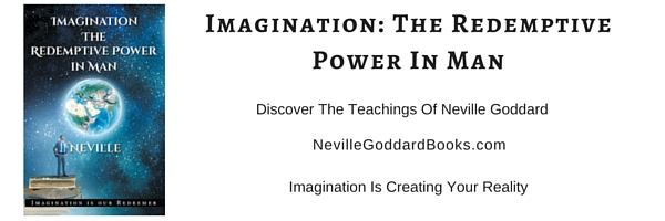 Imagination The Redemptive Power in Man