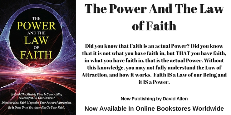 The Power and The Law of Faith - A Book by David Allen, Also by David Allen The Power of I AM 1 and 2