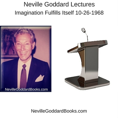 Neville Goddard Lectures