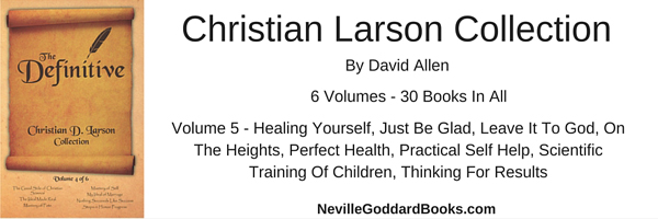 Christian Larson Healing Yourself