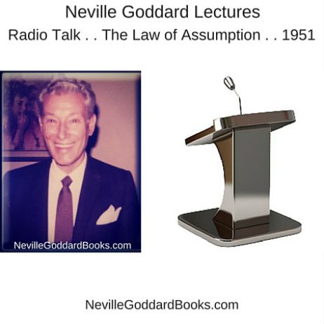 A Neville Goddard Lecture